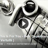 This is for you (Beat Department) Gianpiero Vertullli