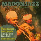 MADONJAZZ #101 - More Eastern Jazz Sounds