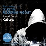 CEL3 - Steve Kelley Presents Celestial Recordings Podcast - Special Guet Mix Kaltec