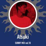 SUNNY MIX Vol.10 - Atsuki