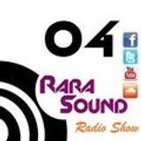 Rara Sound Radio (Podcast) 04