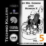 Techno Killers by Mr. Gemini and Rowen X-vol5