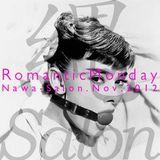 Romantic Monday | Nawa-Salon Nov. 2012