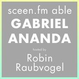 sceen.fm able #4 with Gabriel Ananda