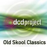 DCD Project - Old Skool Classics