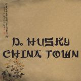 D.Husky - China Town [ Festival Trap ]