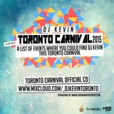 Toronto Carnival CD | Mixed by DJ Kevin | Presented by www.CaribanaPassport.com