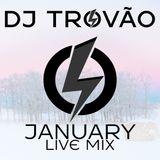 DJ Trovão - January 2016 Live Mix