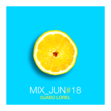 Djabo Lorel - MIX_JUN#18 [House]