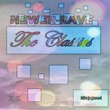 Mix[c]loud - Newer-Rave: The Classics M-Z