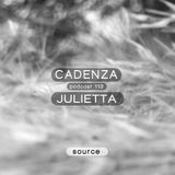 Cadenza Podcast | 113 - Julietta (Source)