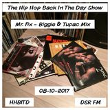 Hip Hop Back in the Day DSR FM Aug 10 2017 - Mr Fix. Biggie and Tupac Mix
