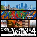 Original Pirate Material Vol. 4