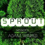 SPROUT SESSIONS-ADAM WARPED-VOLUME 8