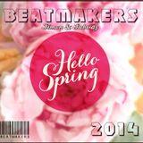 BeatMakers - Hello Spring 2014