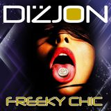 DIZJON- FREEKY CHIC (ORIGINAL MIX)