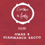 ~ Christmas in family ~ OMAR R + GIANMARCO BACCO
