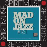Spiritmuse Records - MADONJAZZ # 161: Deep Listening / African Drums