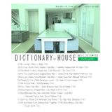 """"""" Dictionary of House Music Feb.2015 """""""