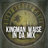 KINGMAN WAISE - IN DA MIX 1