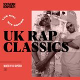 The mini mix series: UK Rap Classics  - mixed by DJ Superix