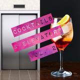 Cocktails & Elevators Vol.2