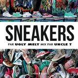 "ugly mely ""sneakers book"" soundtrack by Uncle T"
