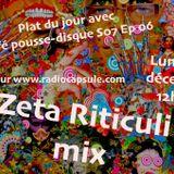 Plat du jour avec Café pousse-disque S07 Ep06 : Zeta Riticuli Mix