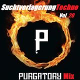 SuchtverlagerungTechno Berlin vol 20 Mixed by Royalsapodeluxe (Purgatory Promotion Mix 2017)