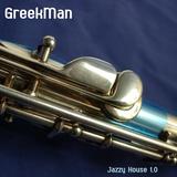 GreekMan - Jazzy House Mix v1.0.