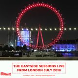 The Eastside Sessions Live From London - July 2018