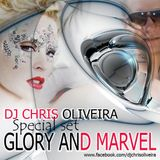 Glory and Marvel - special set by DJ Chris Oliveira