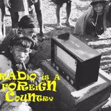 From The Archives: Radio is a Foreign Country