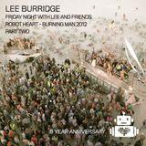 Lee Burridge on Robot Heart, Burning Man 2012 Part Two