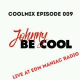 Live at EDM MANIAC RADIO - COOLMIX EP009