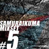 SAMURAIKUMA MIXSET #5