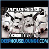 051715 Seattle Selekta Session