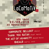 LoCoMoTiV #4 - Skeals + Corporate Sellout + TAOH + Thank you Satan (23 Mai 2015)