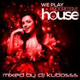 We play progressive house