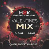M2K Entertainment - Valentines RNB Bashment slowJam 2k19 Mixtape
