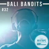 Ditch the Label Mixtape #32 - BALI BANDITS