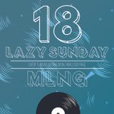 MLNG presents Lazy Sunday #18