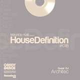 House Definition #018 - Guests DJ: Architec
