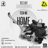 Dj Malebza - Tech Me Home (August 2019)     ZAMUSIC.ORG