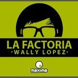 Wally Lopez – La Factoria (Maxima FM) – 15.03.2013