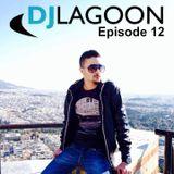 DJ LAGOON - EPISODE 12