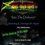 """""""Into The Darkness"""" Live from Jamaica Jan 24 2K16"""