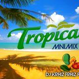 Mnimix Tropical Vol.1 DJ Krhiz Frhiz Ft DJ Kelu 2015