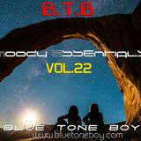 B.T.B. ~ Moody Essentials VOL 22 * Prog House - House Mix *