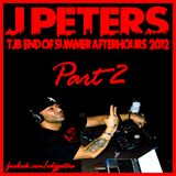 J PETERS LIVE @ TJB END OF SUMMER 2012PART 2